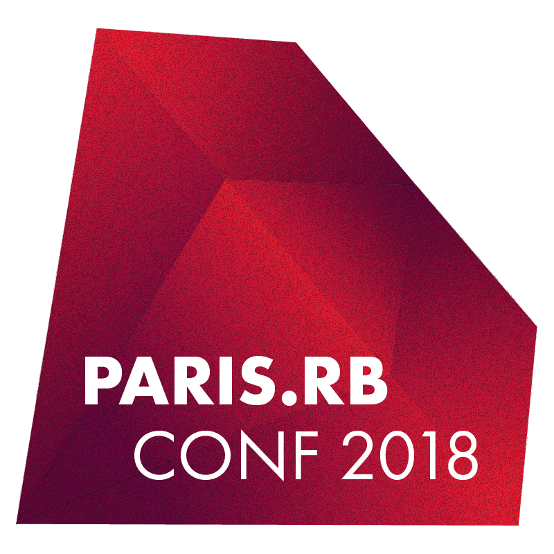 Paris.rb conf 2018